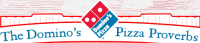 dominos-pizza-proverbs