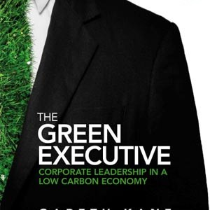 BOOK REVIEW: The Green Executive | Business leadership in a low carbon economy